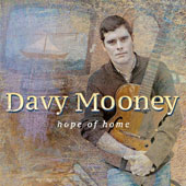Davy Mooney: Hope of Home [Digipak]