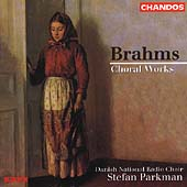 Brahms: Choral Works / Parkman, Danish National Radio Choir