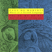 Paul De Marinis: Music as a Second Language