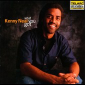 Kenny Neal: What You Got