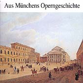 Aus M&uuml;nchens Operngeschichte - History of the Munich Opera