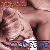 Body & Soul: Body & Soul: Massage