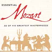 Essential Mozart - 32 of his Greatest Masterpieces