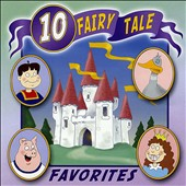 Various Artists: 10 Fairy Tale Favorites