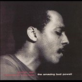 Bud Powell: The Amazing Bud Powell, Vol. 1 [Expanded] [Remaster]