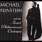 Israel Philharmonic Orchestra/Michael Feinstein: Michael Feinstein with the Israel Philharmonic Orchestra
