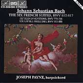 Bach: The Six French Suites, etc / Joseph Payne