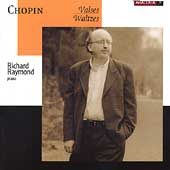 Chopin: Waltzes / Richard Raymond