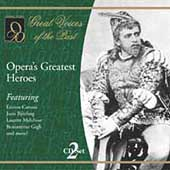 Great Voices of the Past - Opera's Greatest Heroes