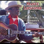 Mance Lipscomb: Texas Country Blues