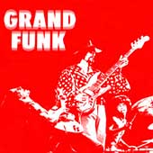 Grand Funk Railroad: Grand Funk [Bonus Tracks] [Remaster]