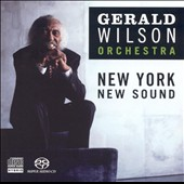 Gerald Wilson: New York, New Sound