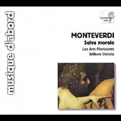 Monteverdi: Selva Morale / Christie, Les Arts Florissants