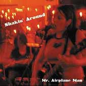 Mr. Airplane Man (Duo): Shakin' Around [EP] [EP] *
