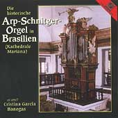 Die historiche Arp-Schnitger-Orgel in Brasilien / C. Garcia