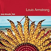 Louis Armstrong: Jazz Moods: Hot