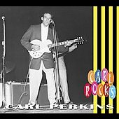 Carl Perkins (Rockabilly): Carl Rocks