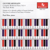 Messiaen: Complete Works for Piano Vol 4 / Paul Kim