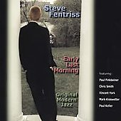Steve Fentriss: Early Last Morning