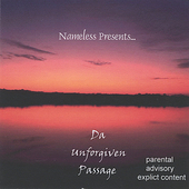 Elite: Nameless Presents...Da' Unforgiven Passage