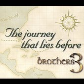 Brothers 3: The Journey That Lies Before