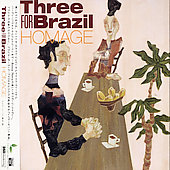 Three for Brazil: Homage