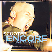 Scooter: Encore (Live & Direct)