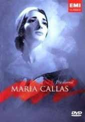 The Eternal Maria Callas [DVD]