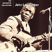 John Lee Hooker: The Definitive Collection [Hip-O]