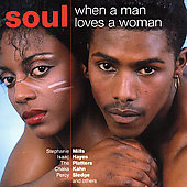 Soul Diggaz: Soul: When a Man Loves a Woman