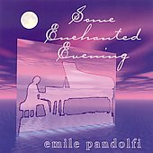 Emile Pandolfi: Some Enchanted Evening