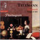 Telemann. Tafelmusik - Excerpts. Florilegium
