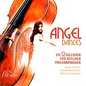 Angel Dances / 12 Cellists of Berlin Philharmonic