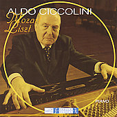 Mozart, Liszt: Piano Music / Aldo Ciccolini
