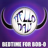 Hello Dali: Bedtime for Bob-O