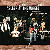 Asleep at the Wheel: Live from Austin TX [Digipak]