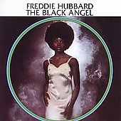 Freddie Hubbard: The Black Angel