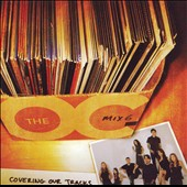 Original Soundtrack: Music from the O.C., Mix 6: Covering Our Tracks