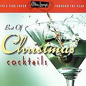 Various Artists: Ultra Lounge: The Best Of Christmas Cocktails