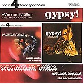 Werner Müller: Spectacular Tangos/Gypsy!