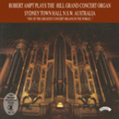 Robert Ampt plays the Hill Grand Concert Organ - Bonnet, Reger, Karg-Elert, etc