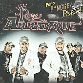 Los Reyes de Arranque: Puro Pinche Party [Digipak]