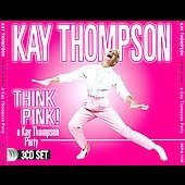 Kay Thompson: Think Pink! A Kay Thompson Party [Box] *