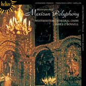 Masterpieces of Mexican Polyphony / Andrew Watts, Andrew Lawrence-King, Westminster Cathedral Choir
