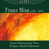 The Music of Franz Mixa