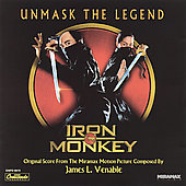 James L. Venable: Iron Monkey [Original Soundtrack]