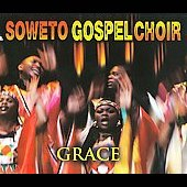 The Soweto Gospel Choir: Grace [Digipak] *
