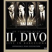 Il Divo: An Evening with Il Divo: Live in Barcelona [Blu-Ray]