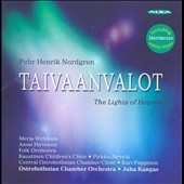 Pehr Henrik Nordgren: Taivaanvalot - The Lights of Heaven