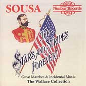 Sousa: The Stars and Stripes Forever / Wallace Collection
